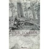 J. R. R. Tolkien. Credinta si imaginatie