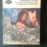 Washington Irving - O diligenta medievala (Editura Minerva, 1990) - Roman