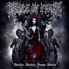 Cradle Of Filth Darkly Darkly Venus Aversa digipack (2cd) - Muzica Rock