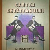 Alain Monchablon - Cartea cetateanului (Editura Humanitas, 1991) - Carte Sociologie