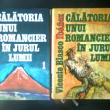 Vicente Blasco Ibanez - Calatoria unui romancier in jurul lumii (2 vol.) - Carte de calatorie