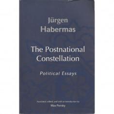The Postnational Constellation: Political Essays - Jurgen Habermas - Carte in engleza