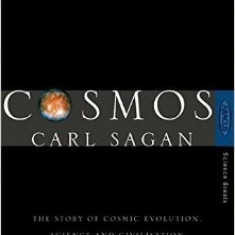 Cosmos: The Story of Cosmic Evolution, Science and Civilisation - Carl Sagan