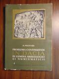 Problema continuitatii in Dacia in lumina arheologiei si numismaticii (1966)