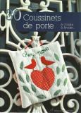 30 Coussinets de porte : A coudre, à broder... - Claude Schmill-Van den Berghe