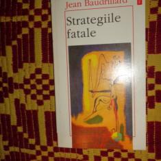 Strategiile fatale 213pagini- Jean Baudrillard - Filosofie