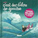 C'est dur d'etre de gauche - Renaud Dely - Carte in franceza