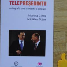 Telepresedintii Nicoleta Corbu Madalina Botan - Carte Politica
