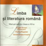 Limba si literatura romana. Manual cls. a XII-a - Eugen Simion