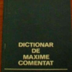 LICHIDARE-Dictionar de maxime comentat - Autor : Tudor Vianu - 37446 - Enciclopedie