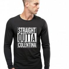 Bluza barbati neagra - Straight Outta Colentina, Marime: S, M, L, XL