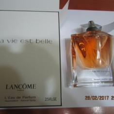 PARFUM TESTER LANCOME LA VIE EST BELLE -75 ML ---SUPER PRET! - Parfum femeie Lancome, Apa de parfum