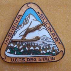 Insigna schi SULINAR - UCFS Reg. Stalin (Brasov)