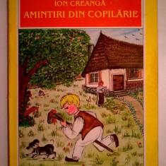 Ion Creanga - Amintiri din copilarie {GIA} - Carte de povesti