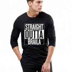 Bluza barbati neagra - Straight Outta Braila, Marime: S, M, L, XL