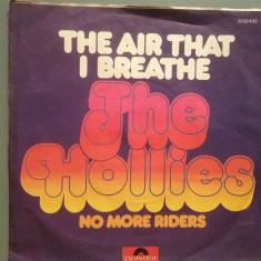 THE HOLLIES - THE AIR THAT I BREATHE(1975/POLYDOR/RFG) - VINIL Single/RAR/ca NOU - Muzica Rock universal records