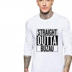 Bluza barbati alba - Straight Outta Buzau, Marime: S, M, L, XL