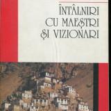 LICHIDARE-Intalniri cu maestri si vizionari - Autor : Vasile Andru - 139056