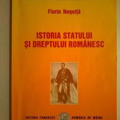 Florin Negoita - Istoria statului si dreptului romanesc