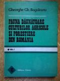 Gheorghe Gh. Boguleanu - Fauna daunatoare culturilor agricole si forestiere din Romania, vol. I