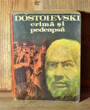 Carte - Crima si pedeapsa - Dostoievski (Editura: Cartea romaneasca,672 pag) #75, Alta editura, 1982