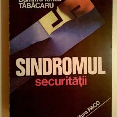 Dumitru Iancu Tabacaru - Sindromul securitatii