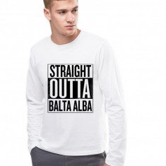 Bluza barbati alba - Straight Outta Balta Alba, Marime: S, M, L, XL
