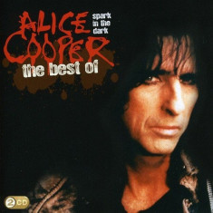 Alice Cooper Spark In The Dark The Very Best Of Alice Cooper (2cd) - Muzica Rock