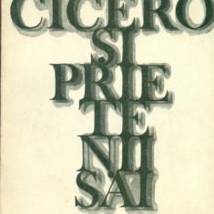 Cicero si prietenii sai - Gaston Boissier - Roman