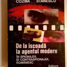 N. Cozma, I. Stanescu - De la iscoada la agentul modern