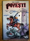 Ioan Slavici - Povesti, Ioan Slavici