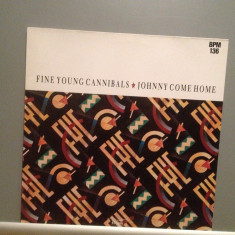 FINE YOUNG CANNIBALS - JOHNNY ....(1985/METRONOME/RFG) - VINIL MaxiSingle/ca NOU - Muzica Pop Columbia