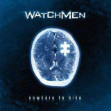 Watchmen - Nowhere To Hide ( 1 CD )