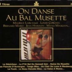 V/A - On Danse Au Bal Musette ( 2 CD ) - Muzica Rock