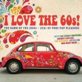 V/A - I Love the 60s! ( 2 CD ) - Muzica Pop