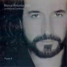 Marco Antonio Solis - La Historia Continua Vol.2 ( 1 CD ) - Muzica Latino