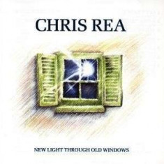 Chris Rea - New Light Through Old Window ( 1 CD ) - Muzica Blues