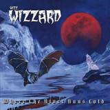Wizz Wizzard - Where the River Runs Cold ( 1 CD )