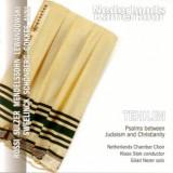 Nederlands Kamerkoor - Tehilim-Psalmverton.zwischen Juden-und Christe ( 1 CD )