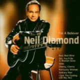 Neil Diamond - I'ma Believer ( 1 CD )