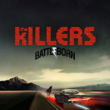 The Killers - Battle Born ( 1 CD ) - Muzica Rock
