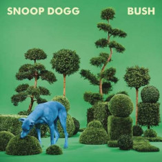Snoop Dogg - Bush ( 1 VINYL ) - Muzica Hip Hop