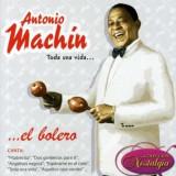 Antonio Machin - Toda Una Vida ( 1 CD )
