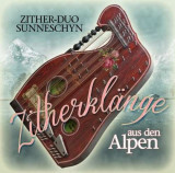 Zither-Duo Sunneschyn - Zither Klange Aus Den.. ( 1 CD )