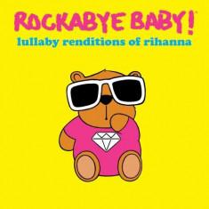 Rihanna.=Trib= - Rockabye Baby! ( 1 CD ) - Muzica Pop