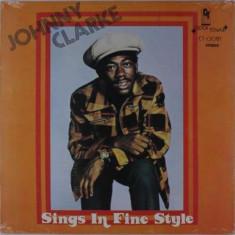 Johnny Clarke - Sings In Fine Style ( 1 VINYL ) - Muzica Reggae