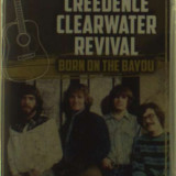 Creedence Clearwater Revival - Born on the Bayou ( 3 DVD + 1 CD ) - Muzica Rock