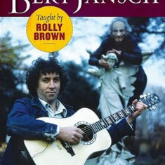 Rolly Brown - Guitar of Bert Jansch ( 1 DVD ) - Muzica Country