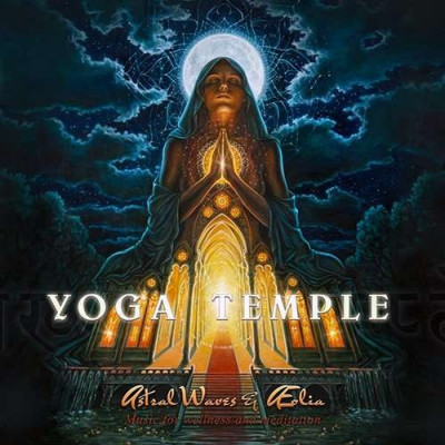 Astral Waves & Aeolia - Yoga Temple ( 1 CD ) foto