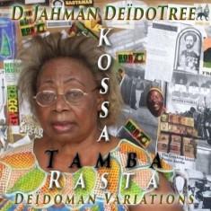 Jahman Deidotree - Kossa Tamba Rasta ( 1 CD ) - Muzica Reggae